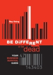 BE DIFFERENT or be dead book cover