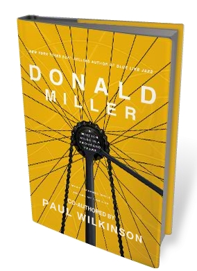 "Donald Miller's ""A Million Miles in a Thousand Days"""