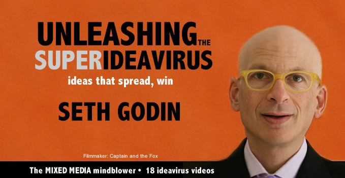 Seth Godin's Super Idea Virus